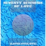 SEVENTY SUMMERS OF LOVE, 2012